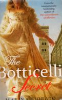 Yhe Botticielli Secret by Marina Fiorato