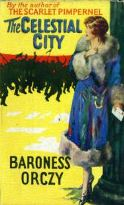 The Celestial City Baroness Orczy