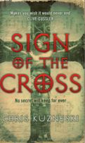 Sing of the Cross by Chris Kuzneski