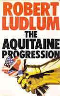 Acquitaine Progression by Robert Ludlum