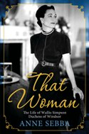 That Woman by Anne Sebba