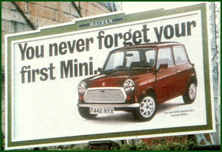 Billboard Never forget your first Mini