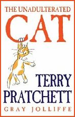 Terry Pratchett Unadulterated Cat