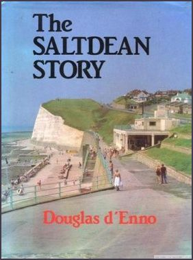 The Saltdean Story by Douglas d'Enno