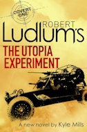 Robert Ludlum Utopia Experiment