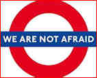 Not afraid Tube sign