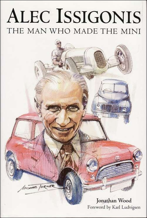Cover of Book 'The Man Who Made the Mini'
