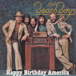 Beach Boys Happy Birthday America