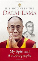 His Holiness the Dalai Lama My Spiritual Autobiography