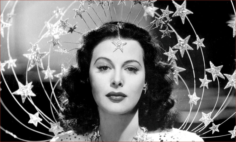Hedy Lamarr the most beautivul woman in the world