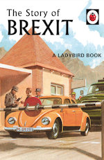 The Ladybird Book of Brexit