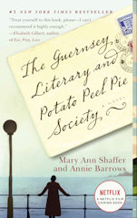 The Guernsey Literary and Potato Peel Pie Society by by Annie Barrows and Mary Ann Shaffer