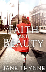 Faith and Beauty by Jane Thynne