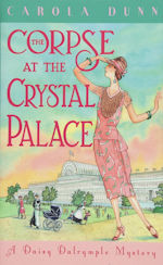 Corpse at the Crystal Palace a Daisy Dalrymple Myster by Carola Dunn