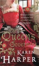 Queens Governess by Karen Harper